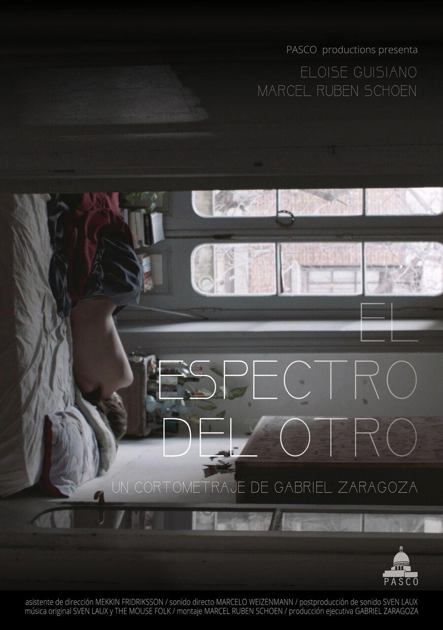 El Espectro Del Otro by Gabriel Zaragoza