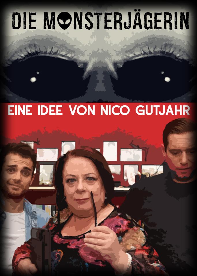 Die Monsterjägerin by Nico Gutjahr