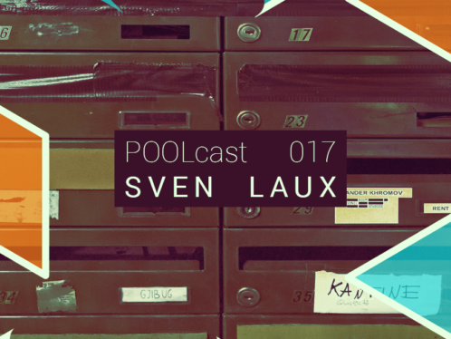 POOLcast 017 by Sven Laux